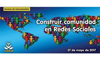 Nuevo taller de redes sociales para instituciones de Vida Religiosa sobre cómo crear y dinamizar el espíritu comunitario