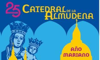 25 Aniversario Catedral de la Almudena