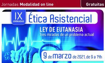 IX Jornadas de Ética Asistencial online: la Ley de Eutanasia