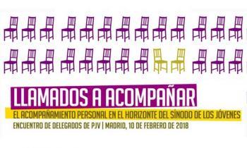 Encuentro con los Delegados de Pastoral Juvenil Vocacional en Madrid, el 10 de febrero