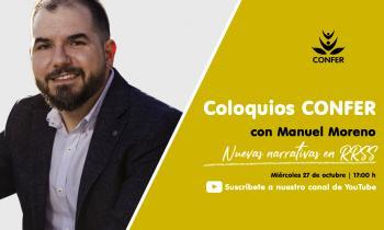"""Coloquios CONFER"" con Manuel Moreno"
