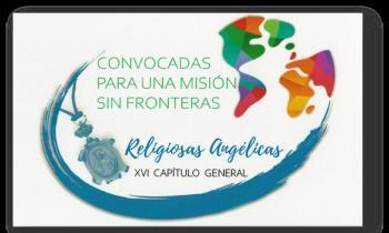 XVI Capítulo General de las Religiosas Angélicas