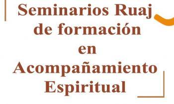 Seminario Ruaj de formación en acompañamiento espiritual
