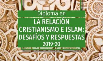 """Diploma """"La relación Cristianismo e Islam"""""""