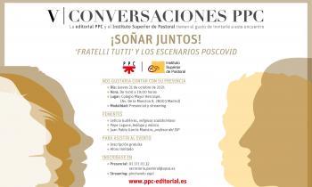 V Conversaciones PPC: escenarios poscovid a la luz de Fratelli Tutti